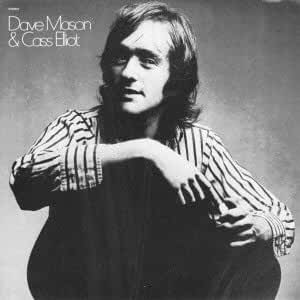 """Dave Mason&Cass Eliot"""