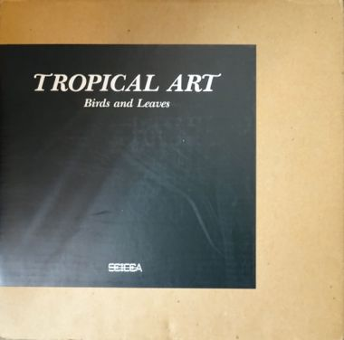 「TROPICAL ART」