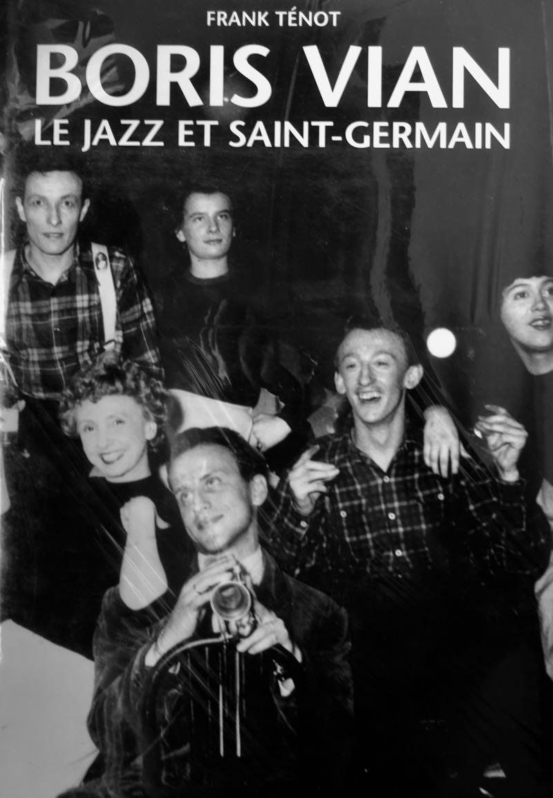 """""""Boris Vian le jazz et Saint-Germain"""