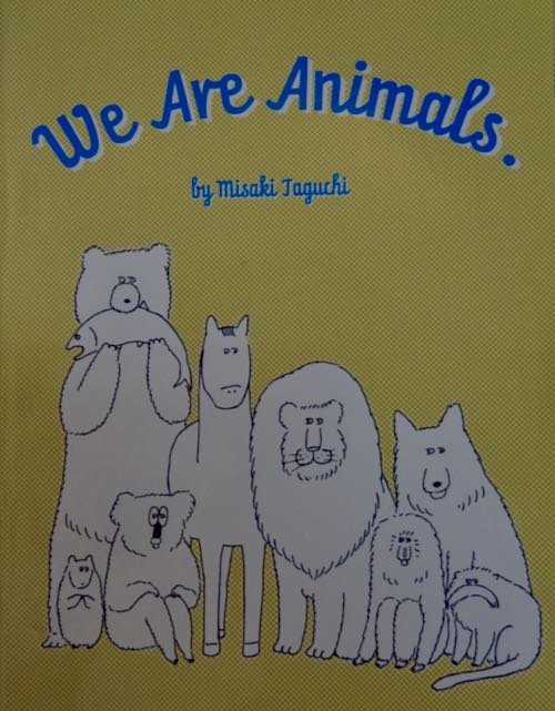 """We Are Animals"""